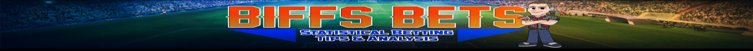 Biffs Bets – Statistical Analysis & Free Football Tips